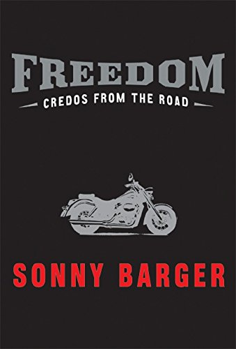 Freedom: Credos from the Road por Sonny Barger