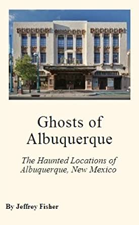 Haunted Locations In New Mexico
