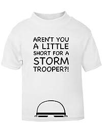 Aren't You A Little Short For A Stormtrooper? Baby T-Shirt.