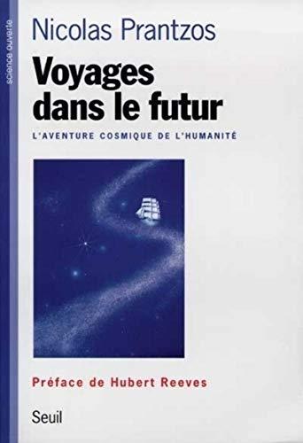 Voyages dans le futur par Nicolas Prantzos