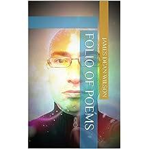 Folio Of Poems (JDW Folio Series Book 1) (English Edition)