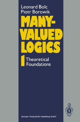 Many-CValued Logics. : Tome1, Theoretical Foundations