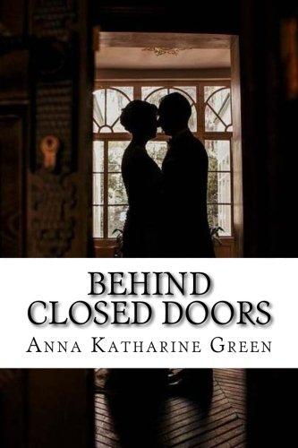 Behind Closed Doors: Mr. Gryce Series # 5