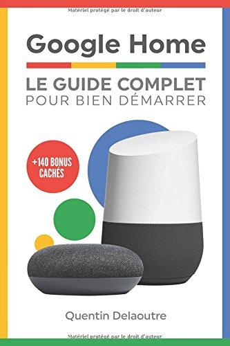 Google Home: Le Guide Complet Pour Bien Dmarrer
