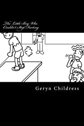 Fart Book: The Little Boy Who Couldn't Stop Farting by Geryn Childress (2014-01-14)