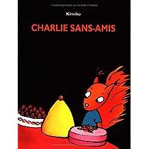Charlie sans amis