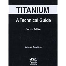 Titanium: A Technical Guide