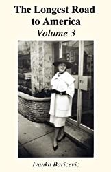 The Longest Road to America: Volume 3: Between Two Worlds