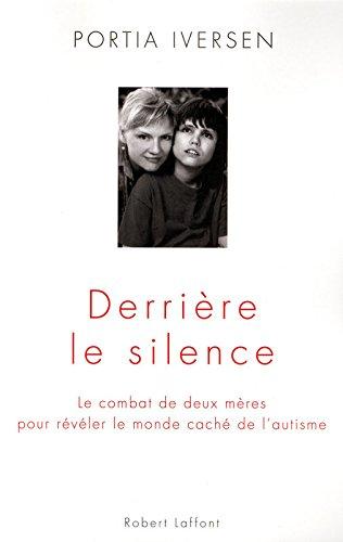 Derrière le silence