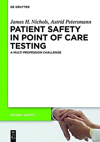 Patient Safety in Point of Care Testing: A Multi Profession Challenge