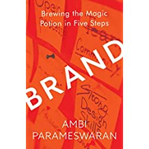 Brand: Brewing the Magic Potion in Five Steps
