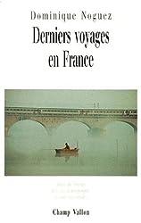 Derniers voyages en France