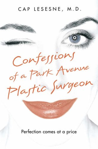 confessions-of-a-park-avenue-plastic-surgeon