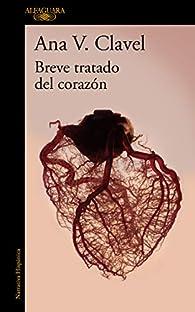 Breve tratado del corazón par  Ana V. Clavel