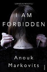 I Am Forbidden by Anouk Markovits (2013-02-28)