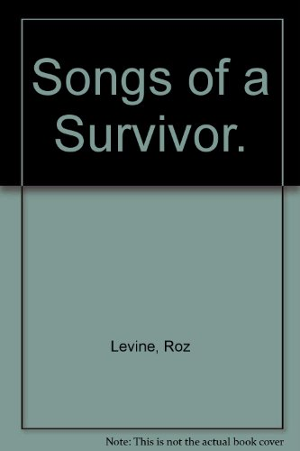 Songs of a Survivor.