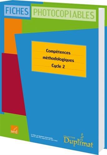Compétences méthodologiques Cycle 2 par Philippe Boulet