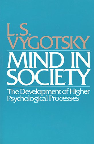 Mind in Society: Development of Higher Psychological Processes (English Edition)