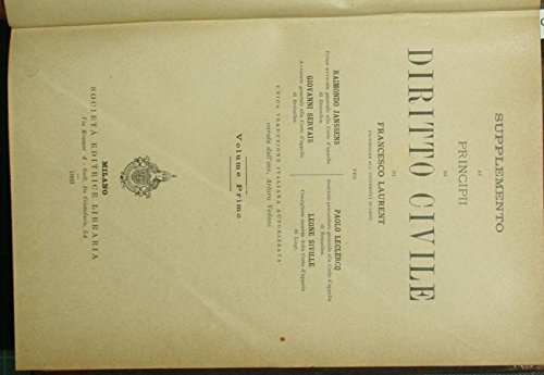 Supplemento ai Principi di diritto civile di Francesco Laurent. Vol. I