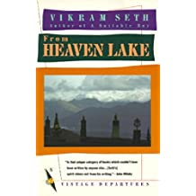 From Heaven Lake: Travels Through Sinkiang and Tibet (Vintage Departures)