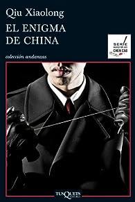 El enigma de China par Qiu Xiaolong
