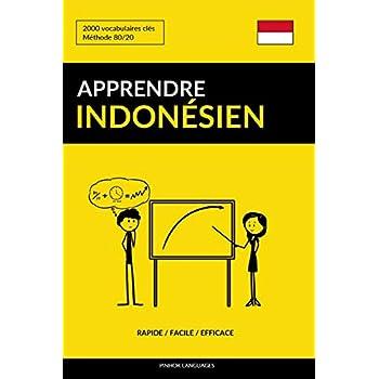 Apprendre l'indonésien - Rapide / Facile / Efficace: 2000 vocabulaires clés