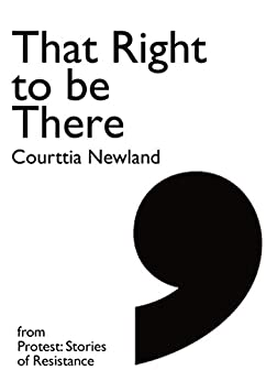 That Right to be There: A story from the Poll Tax Riot (Comma Singles) by [Newland, Courrtia , Drury, John]