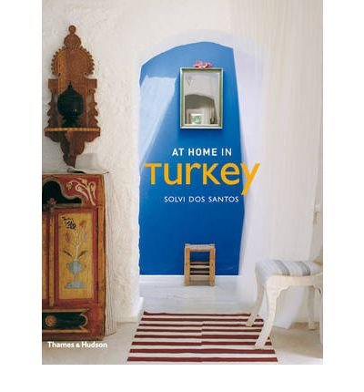 [(At Home in Turkey)] [Author: Solvi dos Santos] published on (November, 2008)
