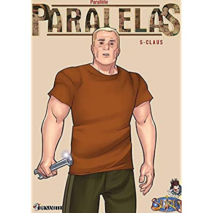 Paralelas - tome 5 Claus
