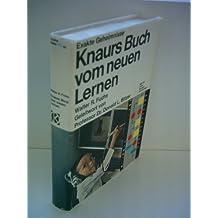 Exakte Geheimnisse: Knaurs Buch vom neuen Lernen