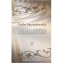 Nihilister: Roman. Anden del. Fra Russisk ved Erna Huel-Hansen