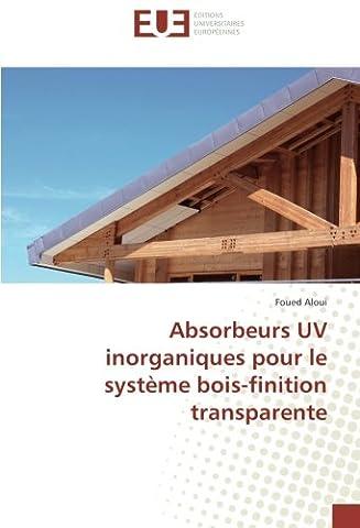 Absorbeurs UV inorganiques pour le système bois-finition transparente