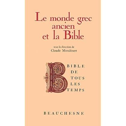 Bible de tous les temps : Le monde grec ancien et la Bible - 1