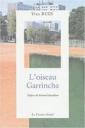 L'oiseau Garrincha