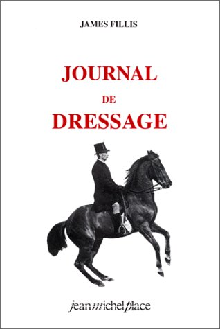 Journal de dressage par James Fillis