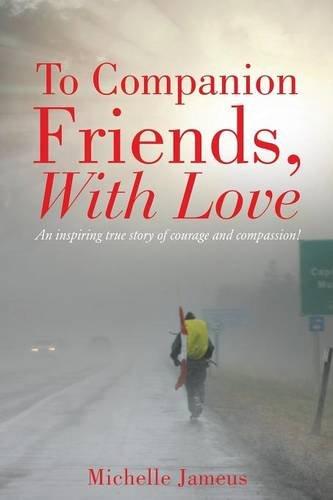 To Companion Friends, With Love por Michelle Jameus