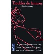 Troubles de femmes : Nouvelles érotiques