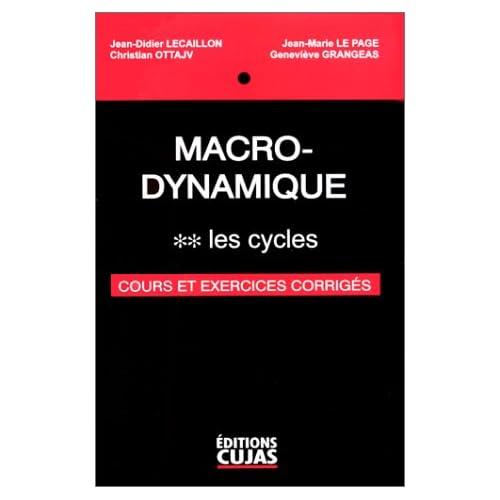 Macro-Dynamique, tome 2 : Les cycles