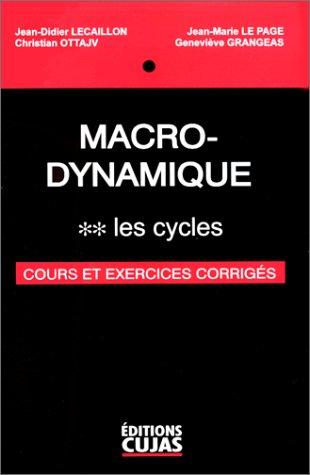 Macro-Dynamique, tome 2 : Les cycles par Jean-Didier Lecaillon