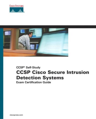 Ccsp Cisco Secure Intrusion Detection Systems Exam Certification Guide: CCSP