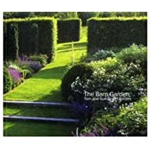 [(The Barn Garden: Making a Place * *)] [Author: Tom Stuart-Smith] published on (April, 2011)