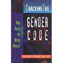 Cracking the Gender Code: Who Rules the Wired World (Women's Issues Publishing Program)