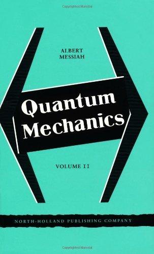 Quantum Mechanics: v. 2 by Gerard Meurant (1981-01-01)