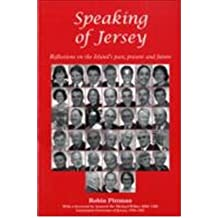 Speaking of Jersey: Reflections on the Island's Past,Present and Future