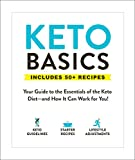 Keto Basics: Your Guide to the Essentials of the Keto Diet—and How It Can Work for You! (English Edition)