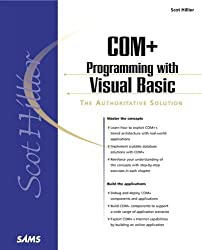 Scot Hillier's COM+ Programming with Visual Basic (Sams White Book Series) by Scot Hillier (2000-09-21)