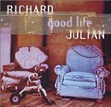 Songtexte von Richard Julian - Good Life