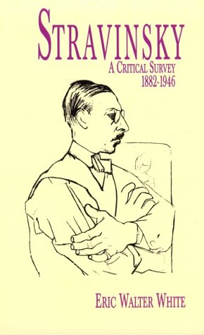 Stravinsky: A Critical Survey, 1882-1946