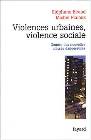 Violences urbaines, violence sociale