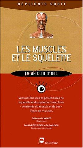 Les muscles et le squelette